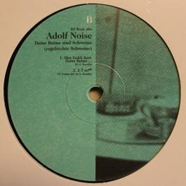 DJ Koze aka Adolf Noise - Deine Reime Sind Schweine (Regelrechte Schweine)