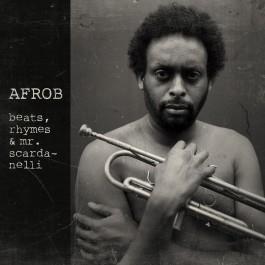 Afrob - Beats, Rhymes & Mr. Scardanelli