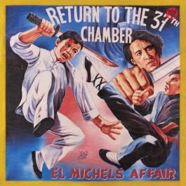 El Michels Affair - Return To The 37th Chamber