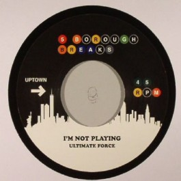 Ultimate Force - I'm Not Playing / Cold Feet