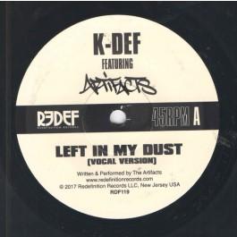 K-Def - Left In My Dust