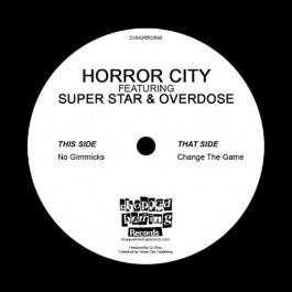 Horror City - No Gimmicks / Change The Game