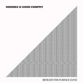 Oddisee & Good Compny - Beneath the Surface (Live)