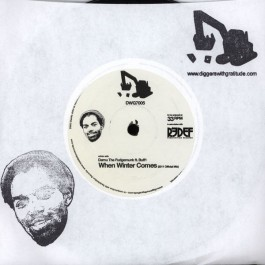 Damu The Fudgemunk Featuring Buff1 - When Winter Comes / Truly Get Yours