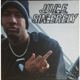 J.U.I.C.E. - Sincerely