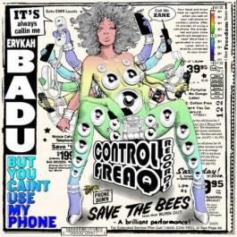 Erykah Badu - But You Caint Use My Phone
