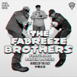 The Fabreeze Brothers Featuring Paten Locke - Heroes Of The East