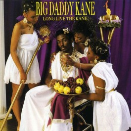 Big Daddy Kane - Long Live The Kane