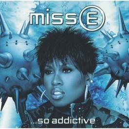 Missy Elliott - Miss E … So Addictive