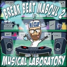 Musical Laboratory - Break Beat Maboul 2 By DJ Clif P2S