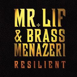 Mr. Lif & Brass Menazeri - Resilient