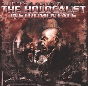 Blue Sky Black Death - The Holocaust Instrumentals