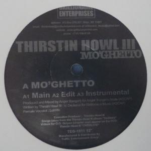 Thirstin Howl III - Mo'Ghetto