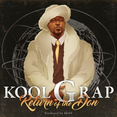 Kool G Rap - Return Of The Don