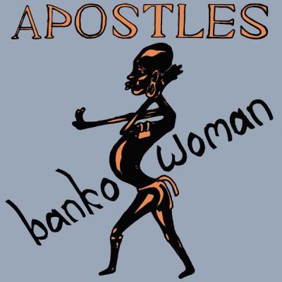 The Apostles - Banko Woman