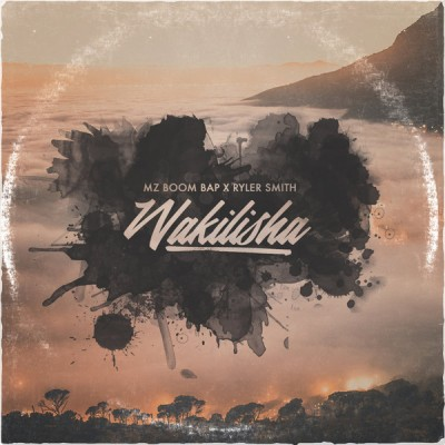 MZ Boom Bap x Ryler Smith - Wakilisha