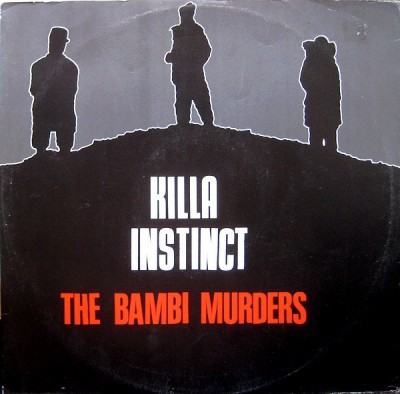 Killa Instinct - The Bambi Murders