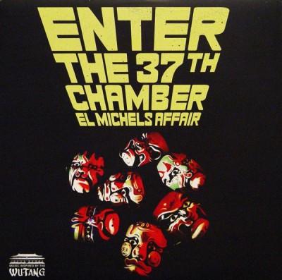 El Michels Affair - Enter The 37th Chamber