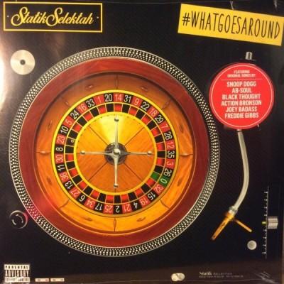 DJ Statik Selektah - What Goes Around