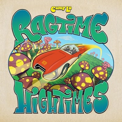 Camp Lo - Ragtime Hightimes
