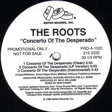 The Roots - Concerto Of The Desperado / UNIverse At War