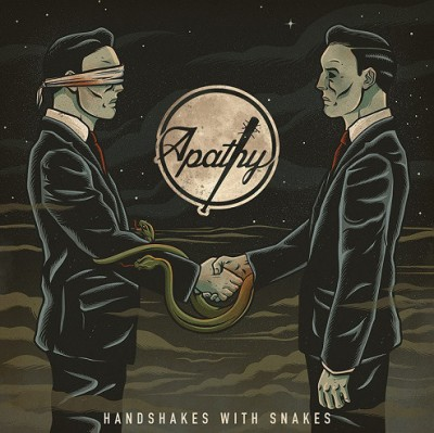 Apathy - Handshakes With Snakes