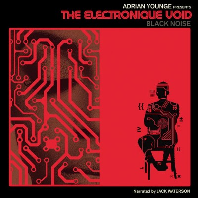 Adrian Younge - The Electronique Void (Black Noise)