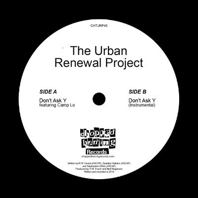 The Urban Renewal Project - Don't Ask Y