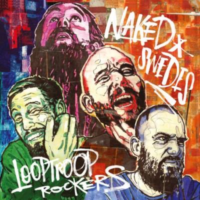 Looptroop Rockers - Naked Swedes