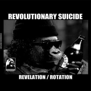 Revolutionary Suicide - Revelation / Rotation