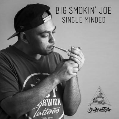 BigSmokin'Joe - Single Minded LP