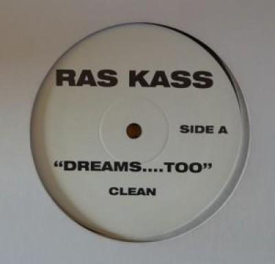 Ras Kass - Dreams....Too