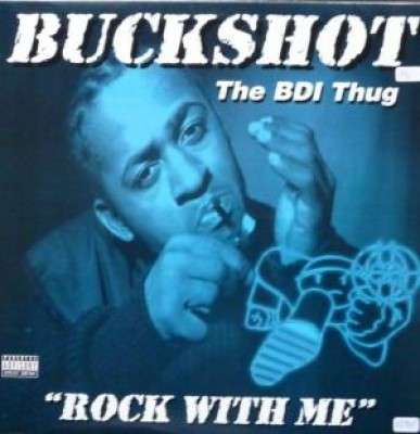 Buckshot - Rock With Me / Take It To The Streets