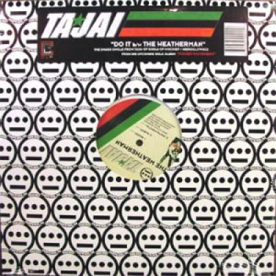Tajai - Do It / The Weatherman
