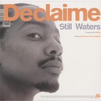 Declaime - Still Waters / Always Complete