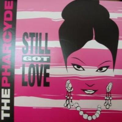 The Pharcyde / Pitchhitters - Stillgotlove / Invasion