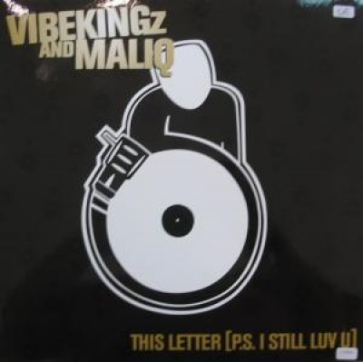 Vibekingz - This Letter [P.S. I Still Luv U]