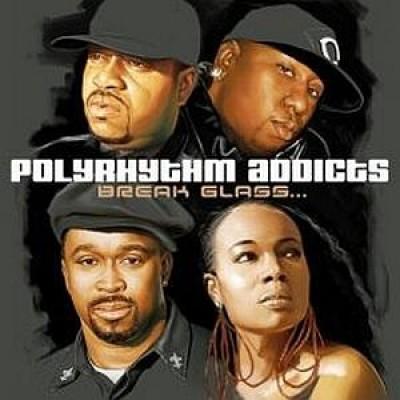 Polyrhythm Addicts - Break Glass