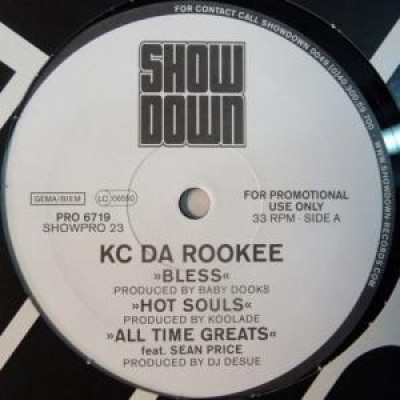 KC Da Rookee - Bless / Hot Souls / All Time Greats