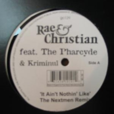 Rae & Christian - It Ain't Nothing Like (The Nextmen Remix featuring Pharcyde)