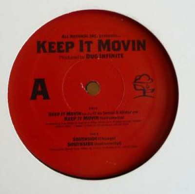 All Natural - Keep it Movin'/Southside