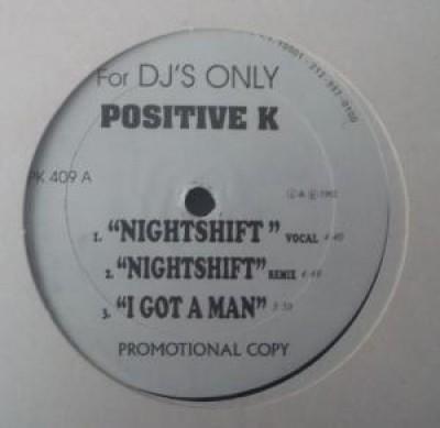 Positive K - Nightshift/Car Hoppers