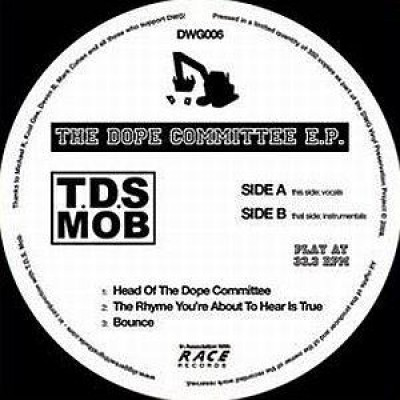 T.D.S. Mob - The Dope Committee E.P.