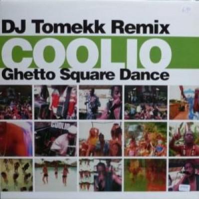 Coolio - Ghetto Square Dance (DJ Tomekk Rmx)