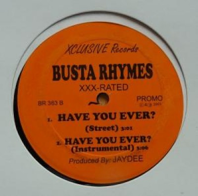 Busta Rhymes - Wuz Up / Have You Ever