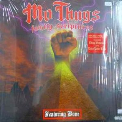 Mo Thugs Family - Family Scriptures