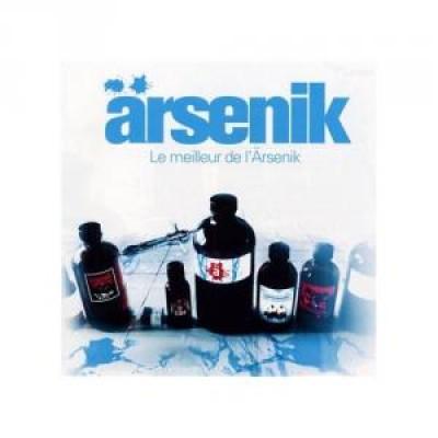 Arsenik - Le Meilleur De L'Arsenik