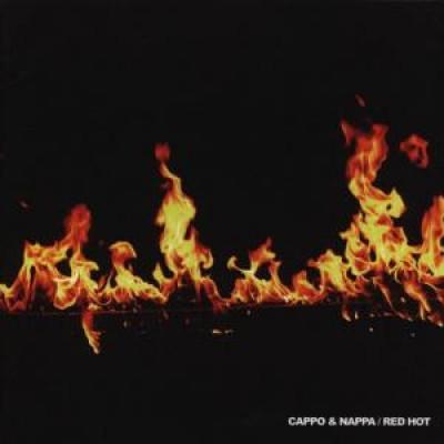 Cappo & Nappa - Red Hot