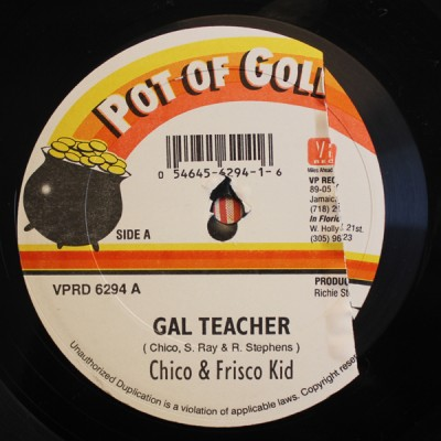 Chico & Frisco Kid / T.O.K. - Gal Teacher / Gal Fi Get Loving