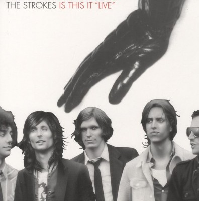 "The Strokes - Is This It ""Live"""